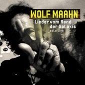 Lieder vom Rand der Galaxis (Solo Live) by Wolf Maahn