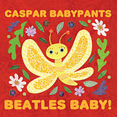 Beatles Baby! by Caspar Babypants