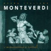 Monteverdi, C.: Incoronazione Di Poppea (L')  [Opera] by Daniela Dessi (S)
