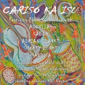 Cariso Kai Su by Various Artists