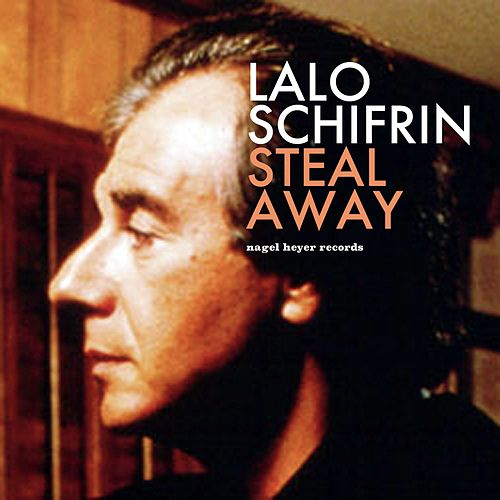 Steal Away - Bossa Nova Beach Party by Lalo Schifrin