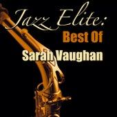 Jazz Elite: Best Of Sarah Vaughan by Sarah Vaughan