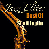 Jazz Elite: Best Of Scott Joplin von Scott Joplin