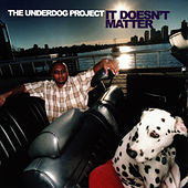 It Doesn't Matter by The Underdog Project
