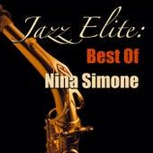 Jazz Elite: Best Of Nina Simone von Nina Simone