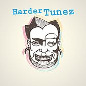 Harder Tunez by Various Artists
