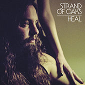 HEAL (Deluxe Edition) by Strand Of Oaks
