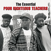 The Essential Poor Righteous Teachers by Poor Righteous Teachers