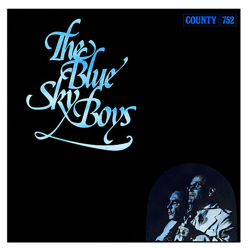 The Blue Sky Boys von Blue Sky Boys