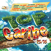 Top Caribe 15-16 by Various Artists