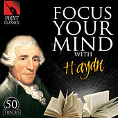 Focus Your Mind with Haydn: 50 Tracks by Various Artists
