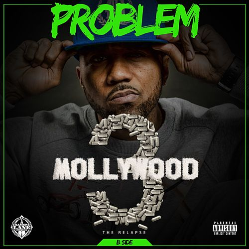 Mollywood 3: The Relapse (B Side) [Deluxe Edition] by Problem
