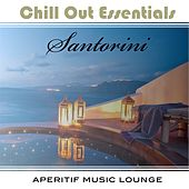 Chill Out Essentials - Santorini by Various Artists