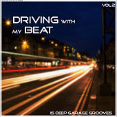 Driving With My Beat, Vol. 2 by Various Artists