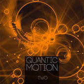 Quantic Motion, Vol. 2 by Various Artists