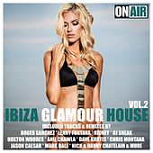 Ibiza Glamour House, Vol. 2 by Various Artists