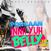 Inna Yuh Belly - Single by Popcaan