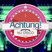 Achtung! Nu Disco - EP by Various Artists