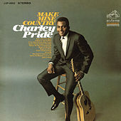 Make Mine Country by Charley Pride