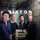 This Is Acoustic by Rixton