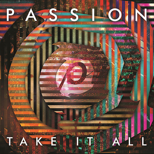 Passion: Take It All by Passion