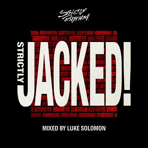 Strictly Jacked Mixtape by Luke Solomon