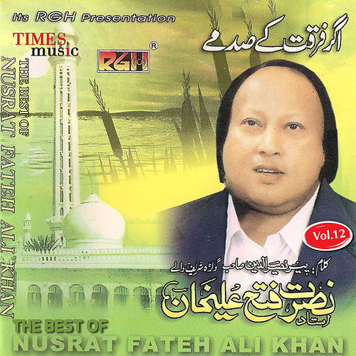 The Best of Nusrat Fateh Ali Khan, Vol. 12 by Nusrat Fateh Ali Khan
