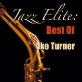 Jazz Elite: Best Of Ike Turner by Ike Turner