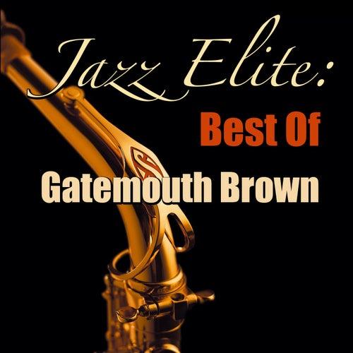Jazz Elite: Best Of Gatemouth Brown von Clarence