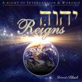Yahweh Reigns by Jimmie Black