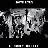 Terribly Quelled by The Hawkeyes