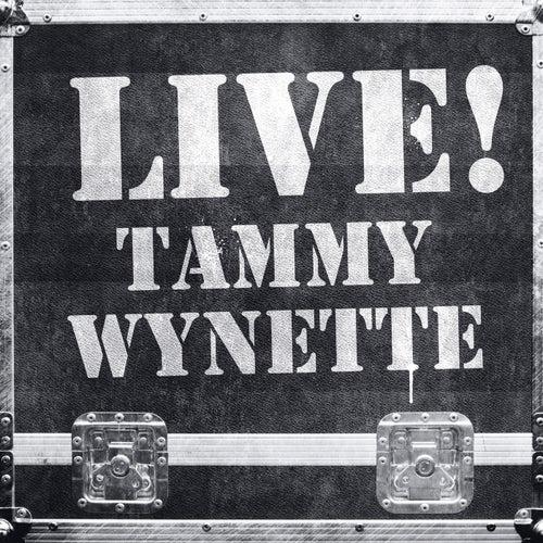 Live! Tammy Wynette (Live Version) by Tammy Wynette