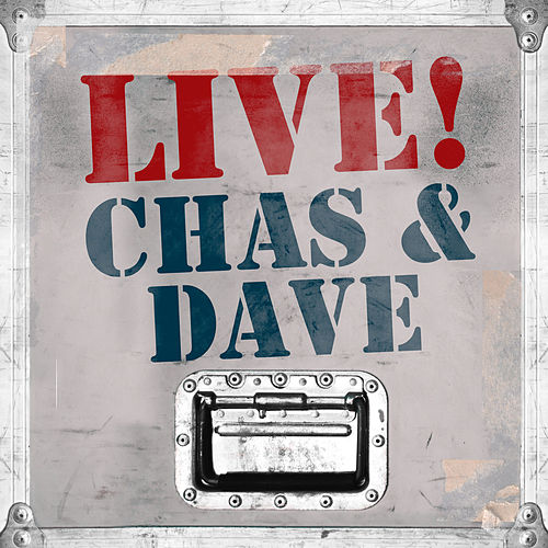 Live! Chas & Dave by Chas & Dave