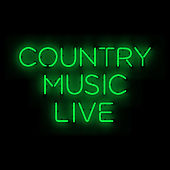 Country Music Live by Various Artists