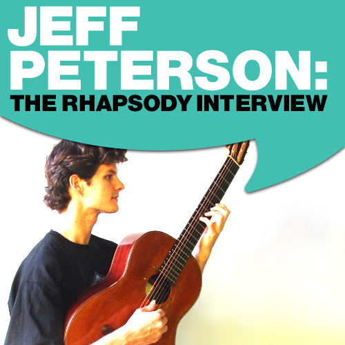 Jeff Peterson: The Rhapsody Interview by Jeff Peterson