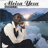 Aleisa Yesu by Emmanuel