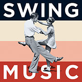 Swing Music by Various Artists