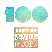 100 - Best of Re:Vibe Music by Various Artists