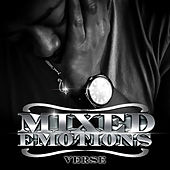 Mixed Emotions by Verse