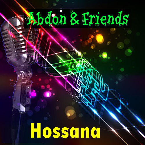 Hossana by Friends