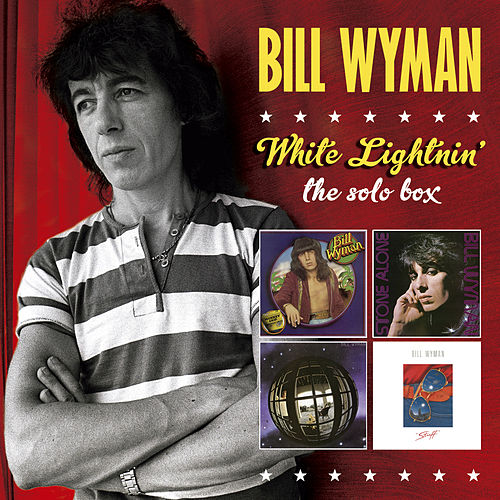 White Lightnin': The Solo Box by Bill Wyman