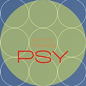 Kyoto Psy Trance by Various Artists