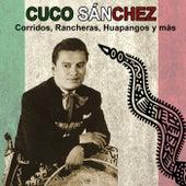 Corridos, Rancheras, Huapangos y más by Cuco Sanchez