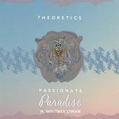 Passionate Paradise (feat. Whitney Lyman) by Theoretics