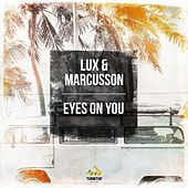 Eyes on You by Lux