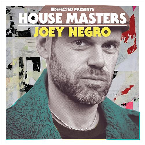 Defected Presents House Masters - Joey Negro Mixtape by Joey Negro