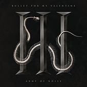 Army of Noise by Bullet For My Valentine