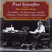 Paul Schoeffler, Basso, His Greatest Roles by Paul Schoeffler