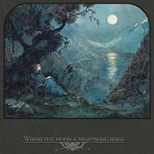 Whom the Moon a Nightsong Sings by Various Artists