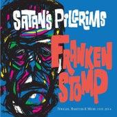 Frankenstomp: Singles, Rarities & More 1993-2014 by Satan's Pilgrims